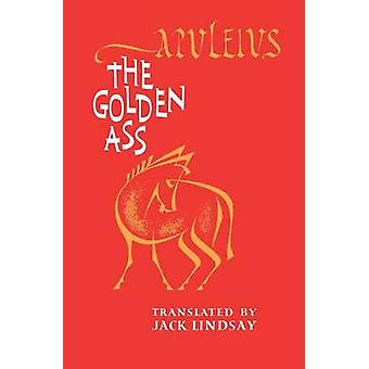 The Golden Ass by Apuleius & Lucius