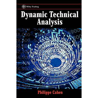 Dynamic Technical Analysis by Cahen & Phillippe