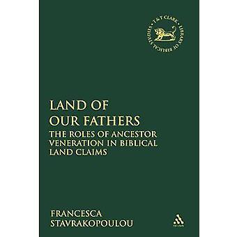 Vore fædres roller af forfader dyrkelse i bibelske jord fordringer af Stavrakopoulou & Francesca land