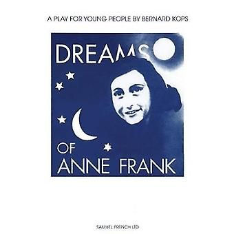Dreams of Anne Frank by Kops & Bernard