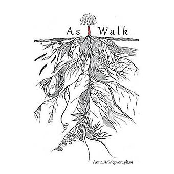 As I Walk by Adidepvoraphan & Anna