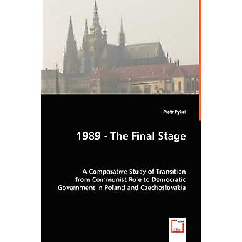 1989  The Final Stage by Pykel & Piotr