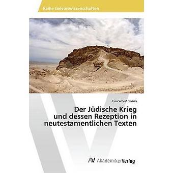 Der Jdische Krieg und lhespelo Rezeption em neutestamentlichen Texten por Schurtzmann Lisa