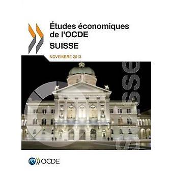 tudes conomiques de lOCDE Suisse 2013 af OECD