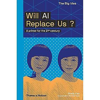 Will AI Replace Us? (The Big Idea)