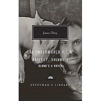 Blood's a Rover: Underworld� U.S.A. Trilogy Vol. 2 (Everyman's Library CLASSICS)