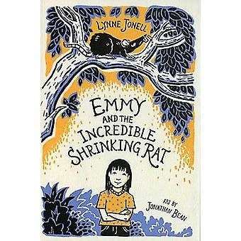 Emmy and the Incredible Shrinking Rat by Lynne Jonell - Jonathan Bean