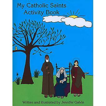 My Catholic Saints Activity Book by Jennifer Galvin - 9780809167500 B