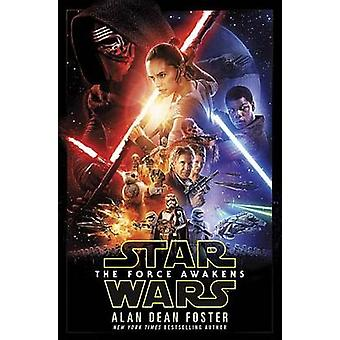 Star Wars - The Force Awakens by Alan Dean Foster - 9781101965498 Book