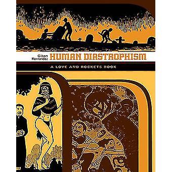 Human Diastrophism - A Love Rockets Book by Gilbert Hernandez - 978156