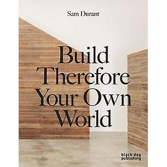 The Meeting House / Build Therefore Your Own World by Sam Durant - 97
