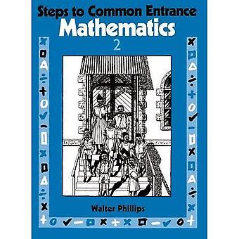 Steps to Common Entrance Mathematics 2: Bk.2