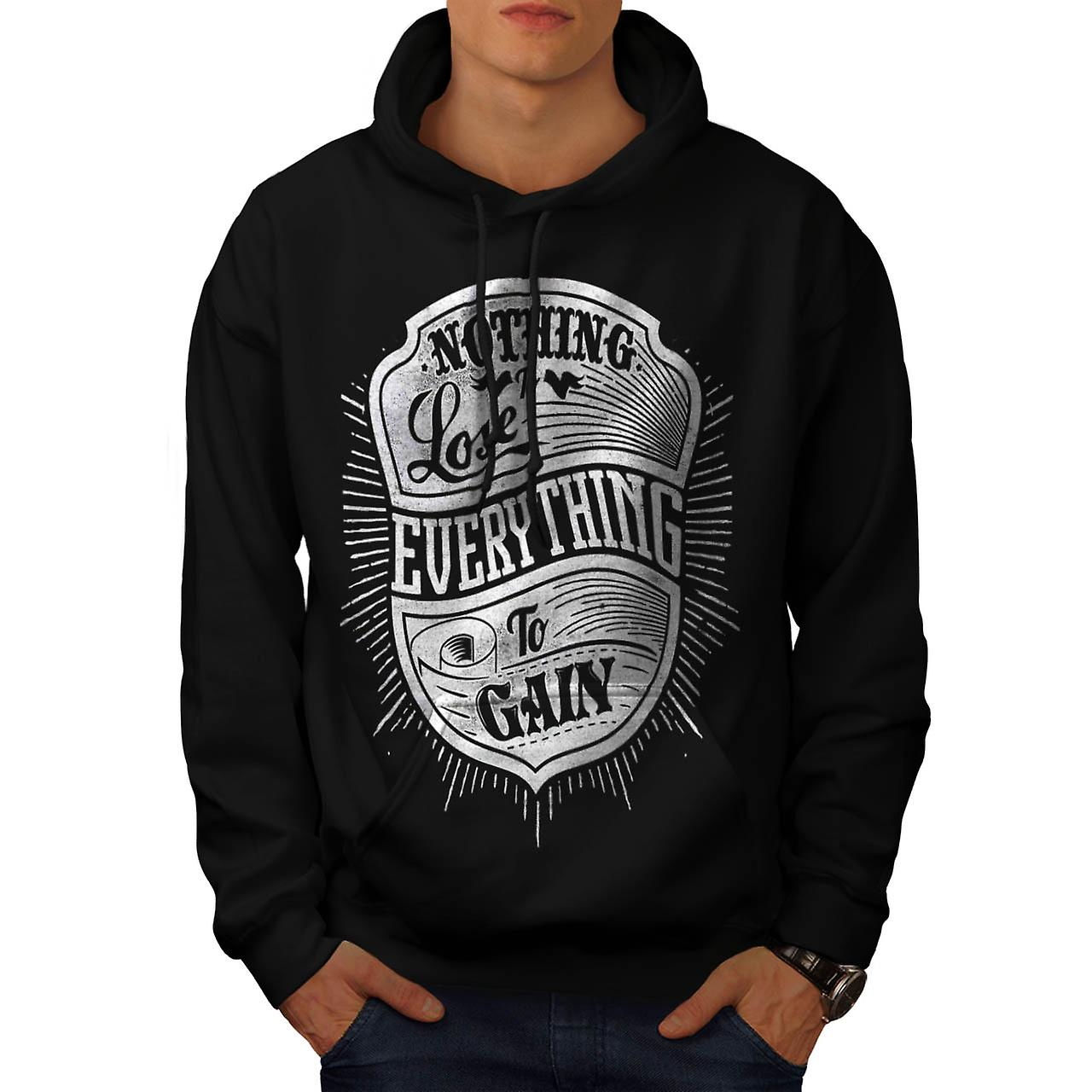 Nothing To Lose Slogan Men Black Hoodie | Wellcoda