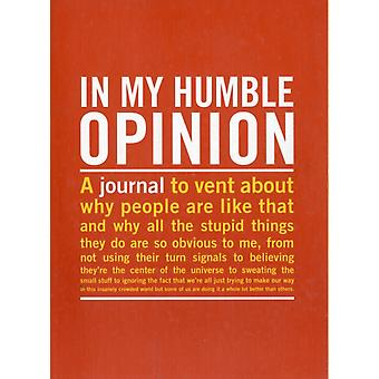Knock Knock In My Humble Opinion Inner-Truth Journal (Paperback)