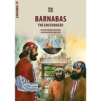 Barnabas: The Encourager (Bible Wise) (Paperback) by Mackenzie Carine