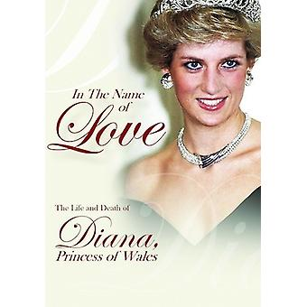 In the Name of Love the Life & Death of Diana [DVD] USA import