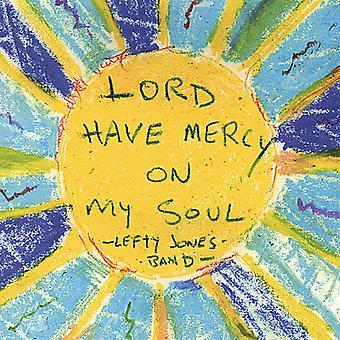 Lefty Jones Band - Panie Miej litość na import USA My Soul [CD]