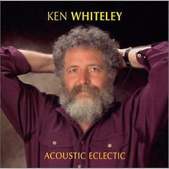 Ken Whiteley - akustisk eklektisk [CD] USA import
