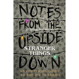 Notes From The Upside Down by Adams Guy