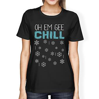 Oh Em Gee Chill fiocchi di neve divertenti inverno Graphic t-Shirt per le donne