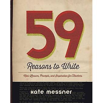 59 redenen te schrijven door Kate Messner