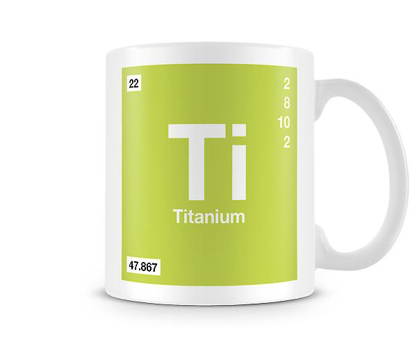 Element Symbol 022 Ti - Titanium Printed Mug