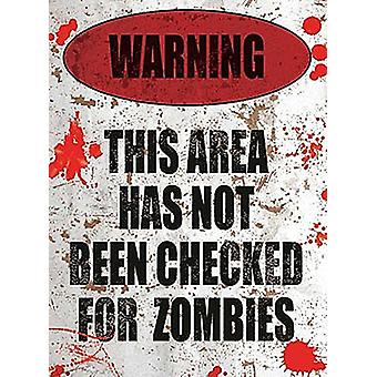 Warning Area Not Checked For Zombies Small Metal Sign 200Mm X 150Mm