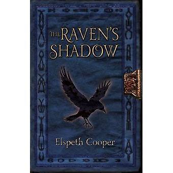 The Raven skyggen av Elspeth Cooper - 9780575134393 bok