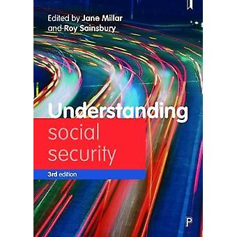 Understanding social security - Issues for policy and practice by Jane