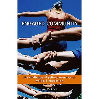 Engaged Community - The Challenge of Self-Governance in Waldorf School