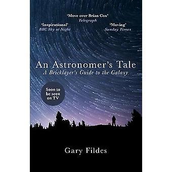 En astronom fortælling - en murers Guide to the Galaxy af Gary Fild