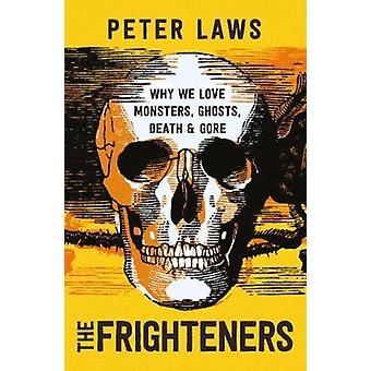 The Frighteners - Why We Love Monsters - Ghosts - Death & Gore by