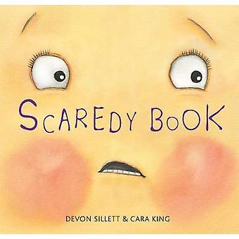 Scaredy Book - It's Not Always Easy To Be Brave! by Devon Sillett - 97