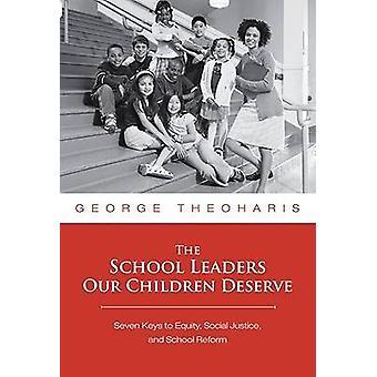 Skolledare våra barn förtjänar - sju nycklar till kapital - Socia