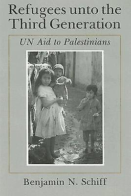 Refugees unto the Third Generation (2nd Revised edition) by Benjamin