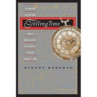Telling Time - Clocks - Diaries - and English Diurnal Form - 1660-1785