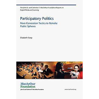 Participatieve politiek - volgende-generatie tactiek om Remake van openbare Sphe