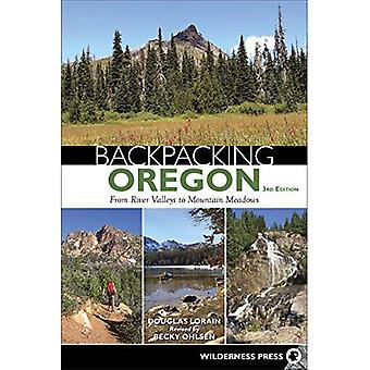 Backpacking Oregon: From River Valleys to Mountain Meadows (Backpacking)