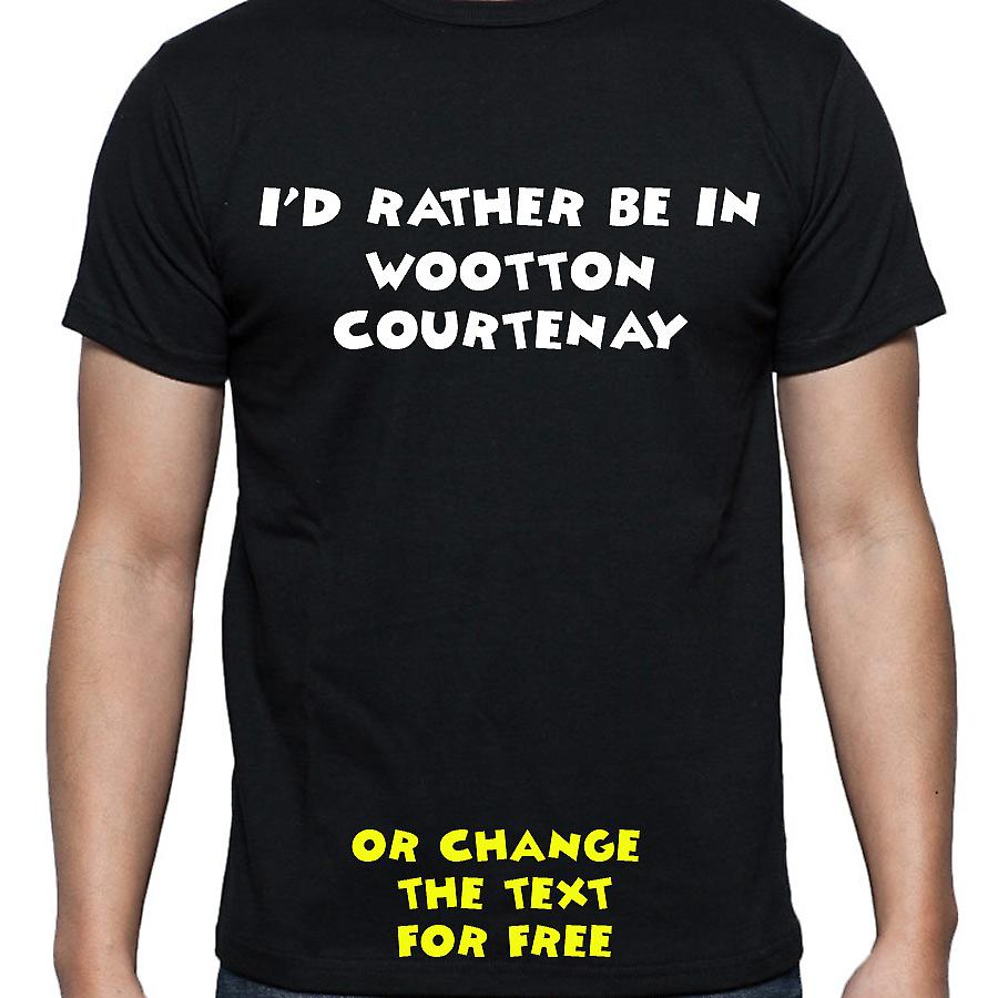 I'd Rather Be In Wootton courtenay Black Hand Printed T shirt