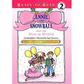 Annie and Snowball and the Dress-Up Birthday (Ready-To-Read Annie & Snowball - Level 2 (Hardback))