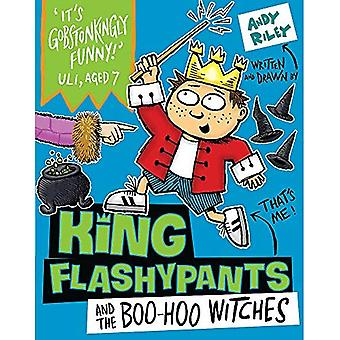 King Flashypants and the Boo-Hoo Witches