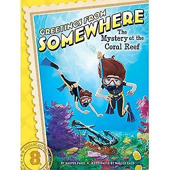 Le mystère à la barrière de corail (salutations de quelque part)
