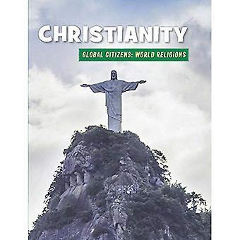 Kristendomen (21st Century färdigheter bibliotek: globala medborgare: World Religion)