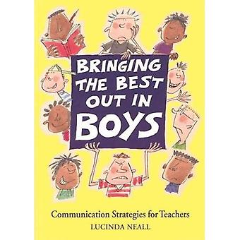 Bringing the Best Out in Boys: Communication Strategies for Teachers