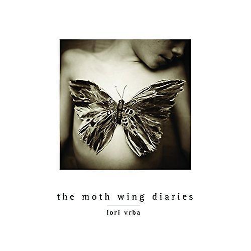 Lori Vrba - the Moth Wing Diaries
