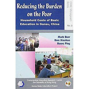 Reducing the Burden on the Poor: Household Costs of Basic Education in Gansu, China