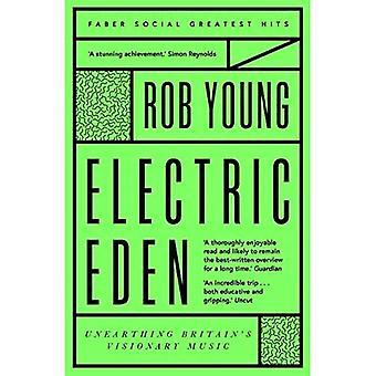 Electric Eden: Unearthing Brytanii wizjonera muzyki