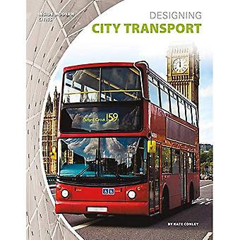 Utforma stadstransport (insidan moderna städer)