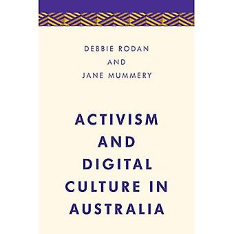 Activism and Digital Culture in Australia