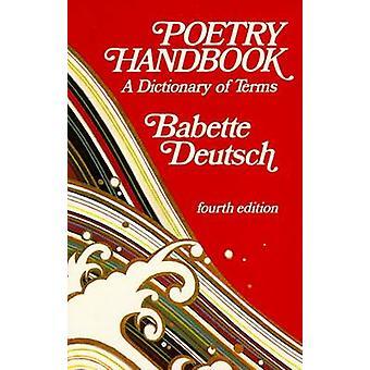 Poetry Handbook by Deutsch & Babette